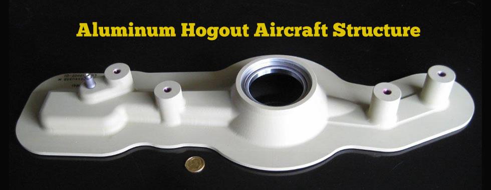 Aluminum Hog Out Structure